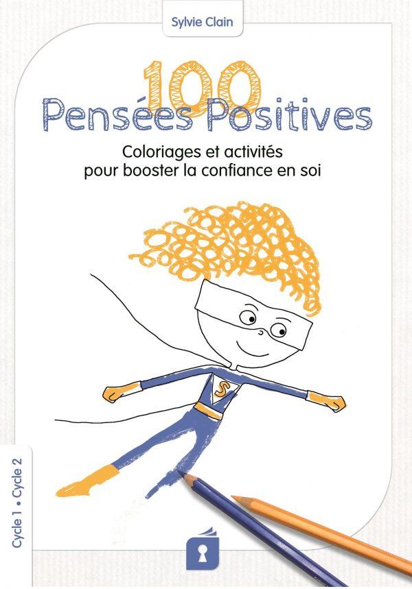 100 Pensées Positives
