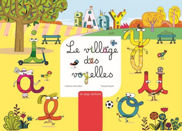Le village des voyelles